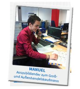 Manuel ist Auszubildender zum Groß- und Außenhandelskaufmann