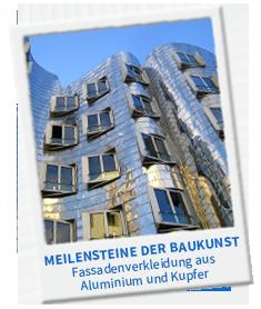 Meilensteine der Baukunst: Fassadenverkleidung aus Aluminium und Kupfer